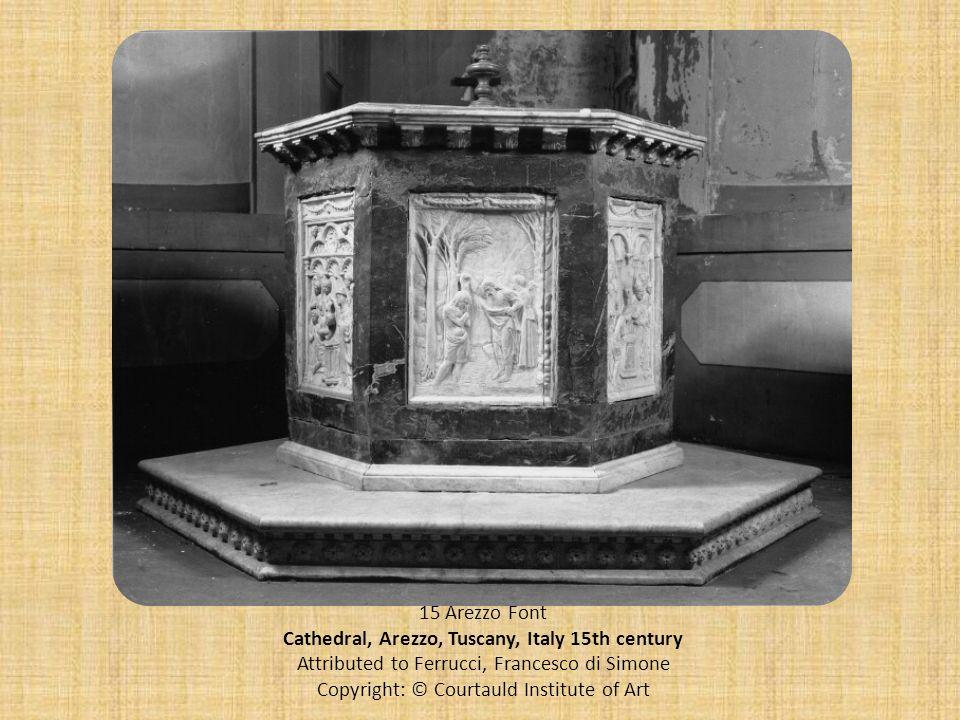 15 Arezzo Font Cathedral, Arezzo, Tuscany, Italy 15th century Attributed to Ferrucci, Francesco di Simone Copyright: © Courtauld Institute of Art