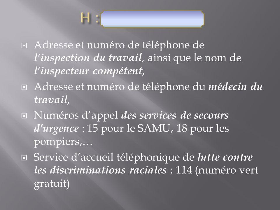 Adresse et numéro de téléphone de linspection du travail, ainsi que le nom de linspecteur compétent, Adresse et numéro de téléphone du médecin du trav