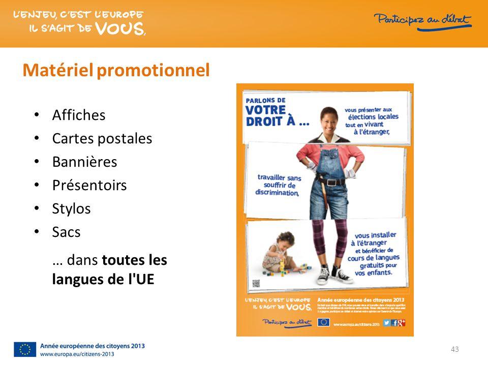 Matériel promotionnel Affiches Cartes postales Bannières Présentoirs Stylos Sacs … dans toutes les langues de l'UE 43