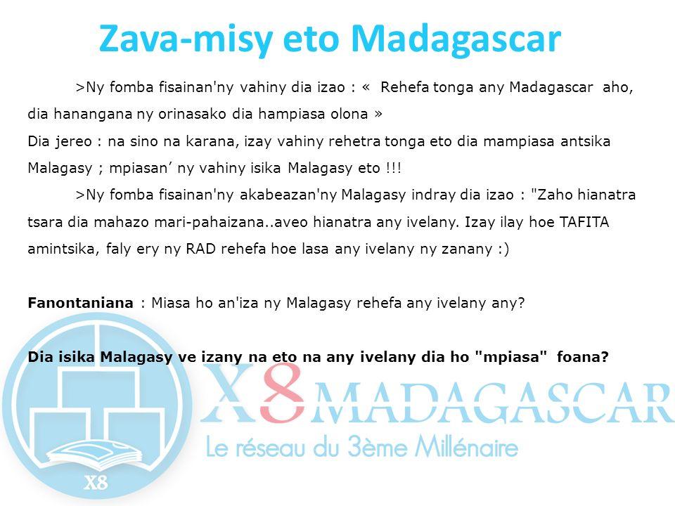 Zava-misy eto Madagascar >Ny fomba fisainan'ny vahiny dia izao : « Rehefa tonga any Madagascar aho, dia hanangana ny orinasako dia hampiasa olona » Di