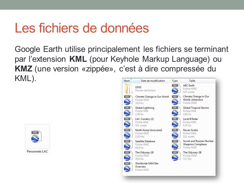 Les fichiers de données Google Earth utilise principalement les fichiers se terminant par lextension KML (pour Keyhole Markup Language) ou KMZ (une ve