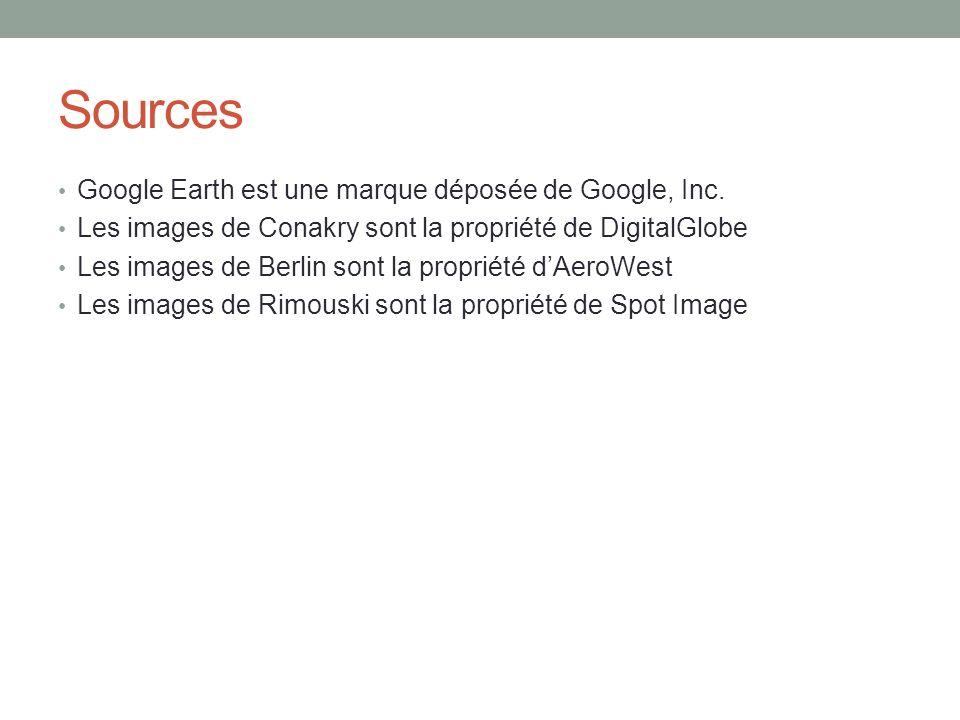 Sources Google Earth est une marque déposée de Google, Inc. Les images de Conakry sont la propriété de DigitalGlobe Les images de Berlin sont la propr