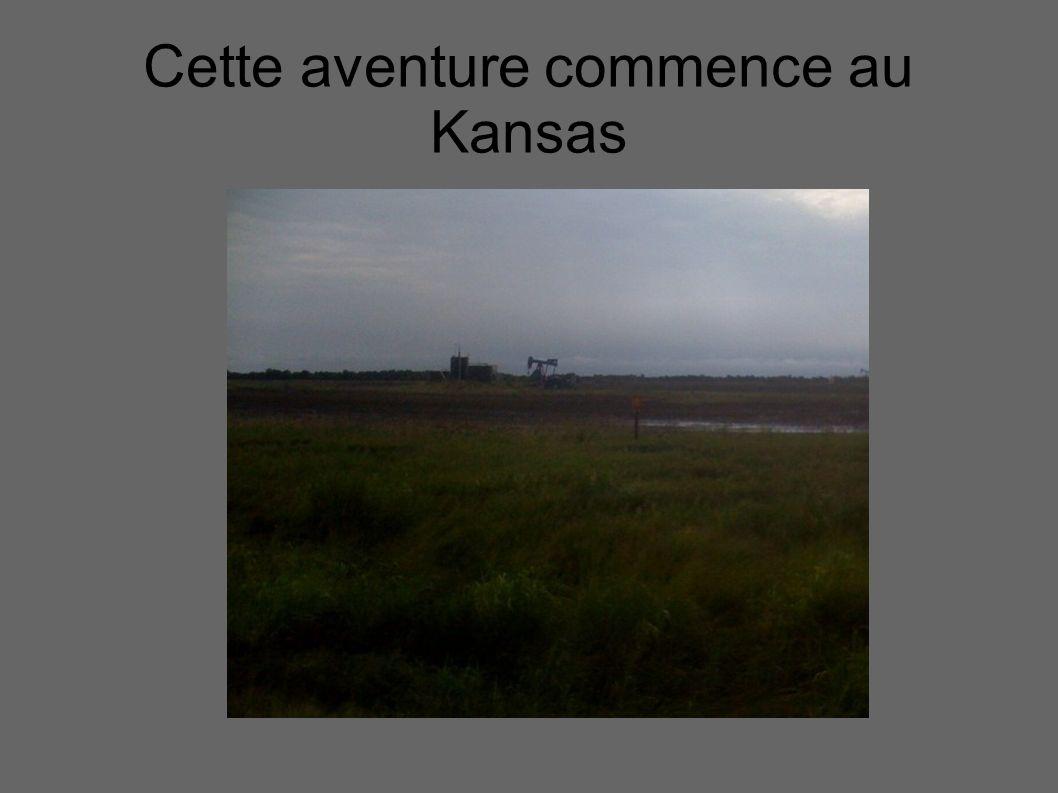 Cette aventure commence au Kansas