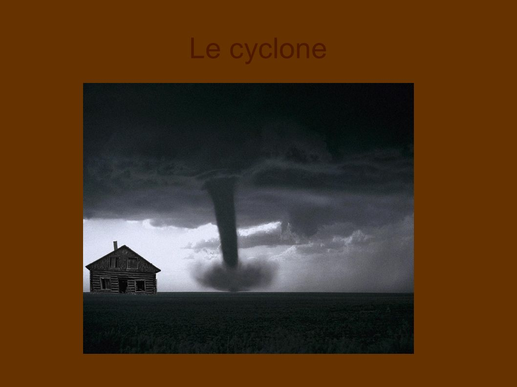 Le cyclone