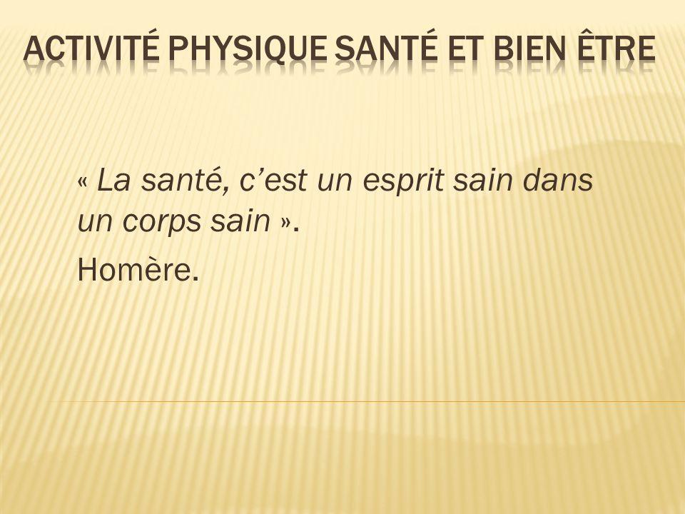 Les effets positifs démontrés Sources A.Renault, Santé et activités physiques, Amphora, Paris, 1990.