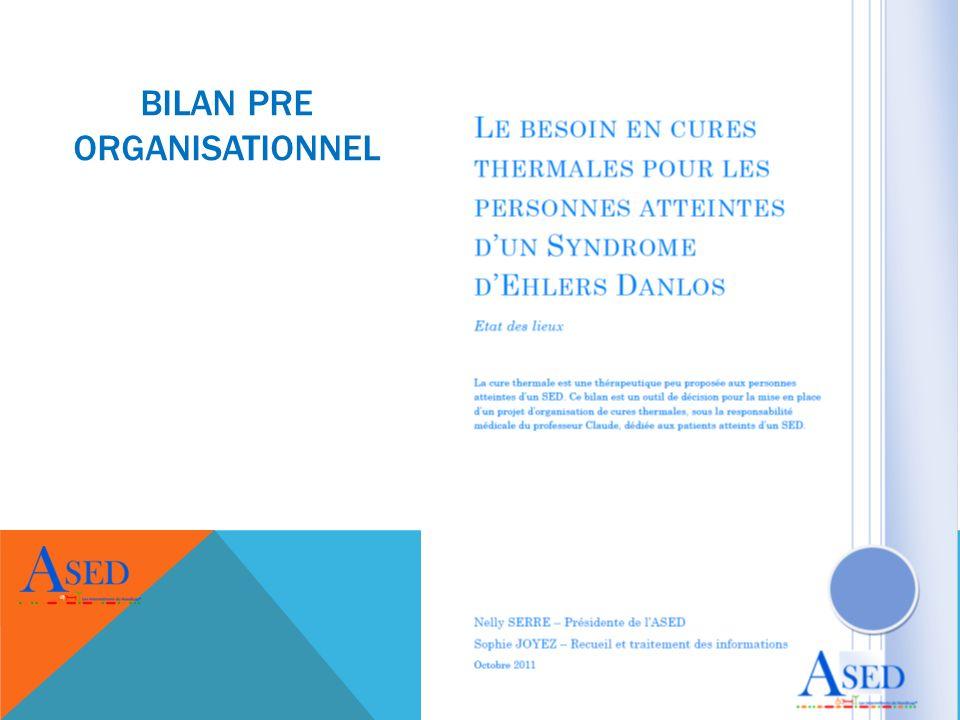 BILAN PRE ORGANISATIONNEL CURE THERMALE SPÉCIALE SED - JUILLET/AOUT 2012 2