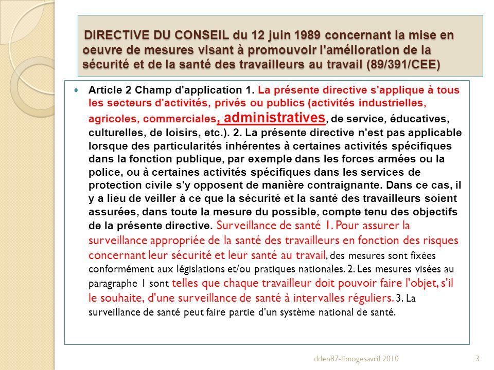 DIRECTIVE DU CONSEIL du 12 juin 1989 concernant la mise en oeuvre de mesures visant à promouvoir l'amélioration de la sécurité et de la santé des trav