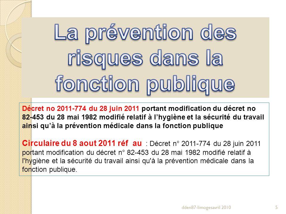 dden87-limogesavril 20105 Décret no 2011-774 du 28 juin 2011 portant modification du décret no 82-453 du 28 mai 1982 modifié relatif à lhygiène et la