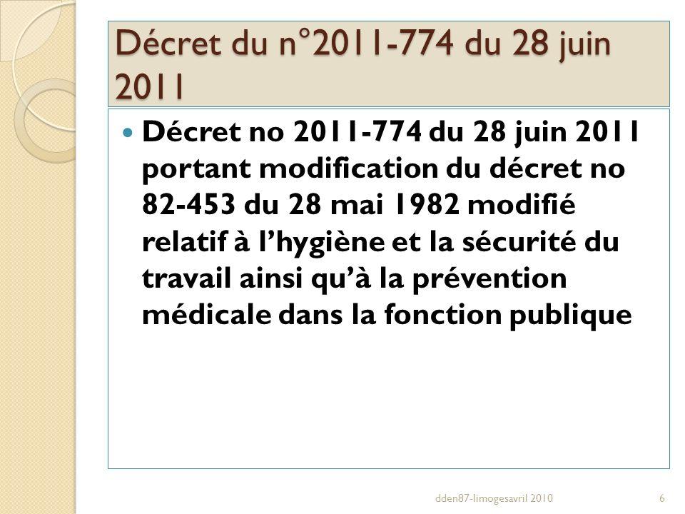 Décret du n°2011-774 du 28 juin 2011 Décret no 2011-774 du 28 juin 2011 portant modification du décret no 82-453 du 28 mai 1982 modifié relatif à lhyg