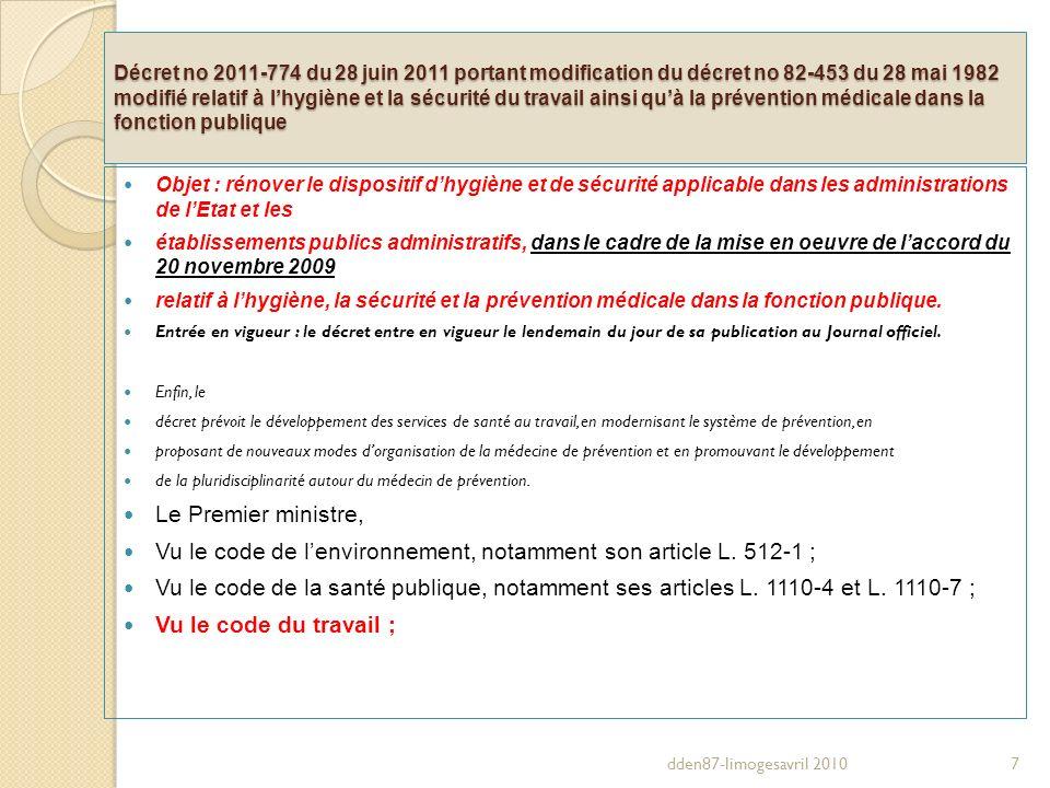 Décret no 2011-774 du 28 juin 2011 portant modification du décret no 82-453 du 28 mai 1982 modifié relatif à lhygiène et la sécurité du travail ainsi