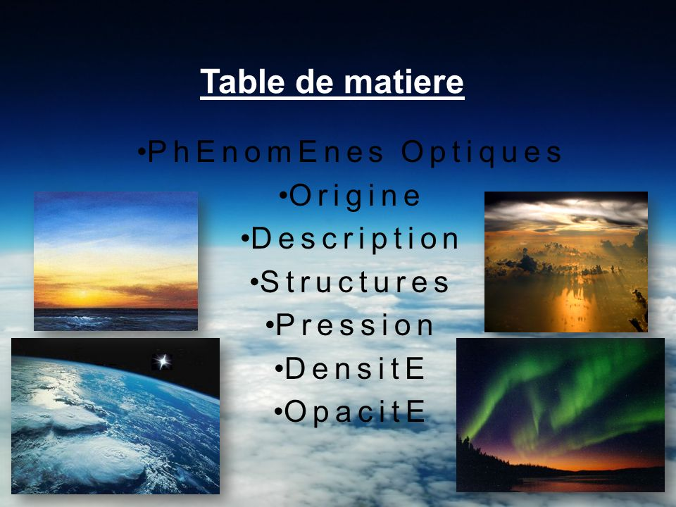 Table de matiere PhEnomEnes Optiques Origine Description Structures Pression DensitE OpacitE