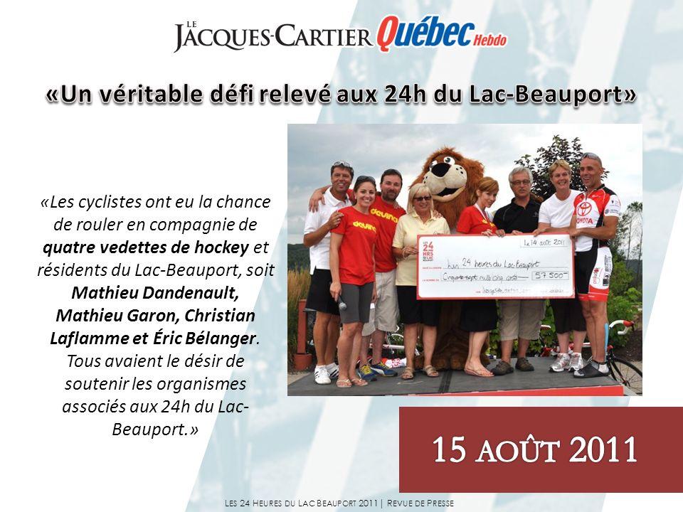 «Les cyclistes ont eu la chance de rouler en compagnie de quatre vedettes de hockey et résidents du Lac-Beauport, soit Mathieu Dandenault, Mathieu Gar