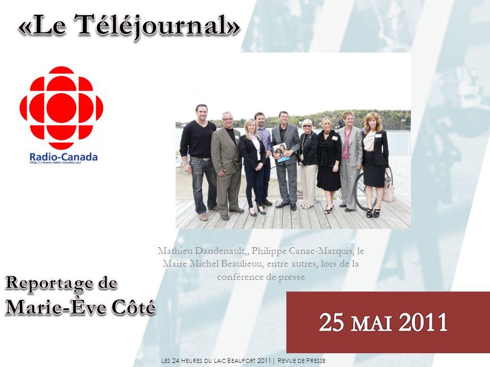 L ES 24 H EURES DU L AC B EAUPORT 2011| R EVUE DE P RESSE Jennifer Bignell,(marcheuse), Philippe Canac-Marquis, Mathieu Dandenault et François Paradis (cycliste), lors de la conférence de presse