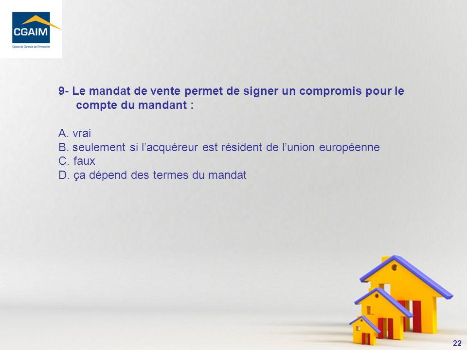 23 Un arrêt de la cour dappel de Douai, 1ère Chambre, du 23 juin 2008 a été loccasion de rappeler que « lagent immobilier na pas le pouvoir de signer un compromis ou une promesse de vente pour le compte de son mandant ».