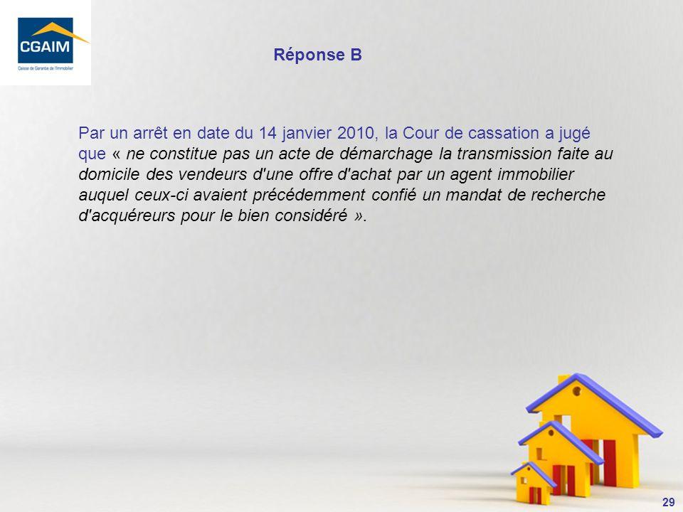 30 Mandat et démarchage à domicile La Cour de cassation a depuis quelques années confirmé que la réglementation sur le démarchage à domicile (articles L.