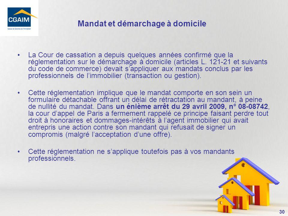 31 13- Une délégation (ou substitution) de mandat de vente doit toujours être écrite .
