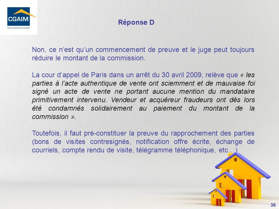 37 En effet, à loccasion de la violation dune clause dexclusivité la Cour dappel de Paris a rappelé que la clause pénale pouvait être réduite en vertu de son pouvoir modérateur (art.1152 du Code civil).