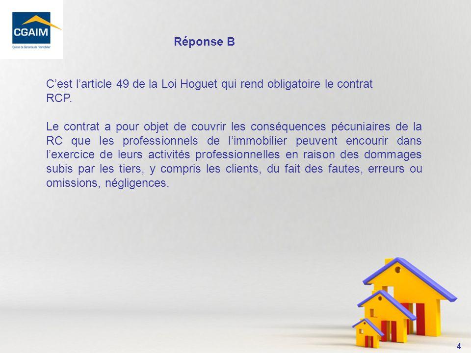 5 2- Le contrat dassurance RCP garantit : A.les dirigeants uniquement B.les dirigeants, salariés, et stagiaires C.les dirigeants et salariés D.les dirigeants, salariés, agents commerciaux et stagiaires