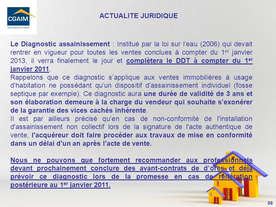 57 LE DPE Larticle L.134-3 du CCH dispose désormais « A compter du 1er janvier 2011, en cas de vente ou de location d un bien immobilier, le classement du bien au regard de sa performance énergétique est mentionné dans les annonces relatives à la vente ou la location, selon des modalités définies par décret en Conseil d Etat ».