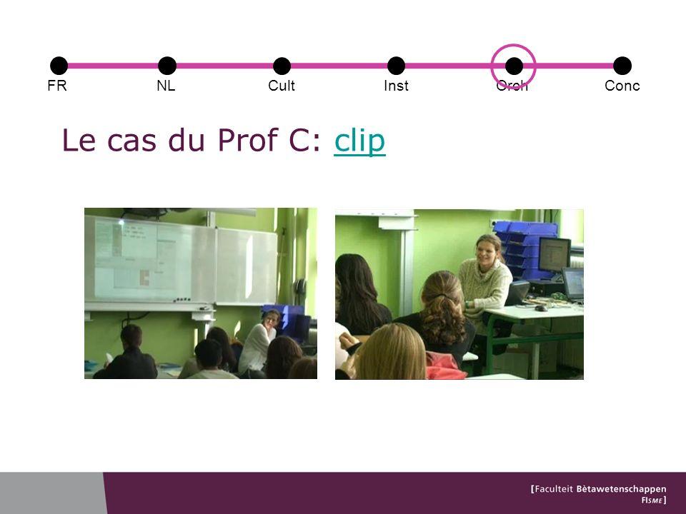 Le cas du Prof C: clipclip FRConcCultOrchNLInst