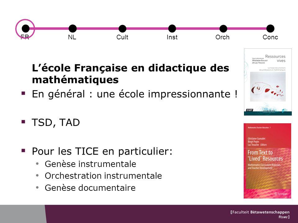 Lécole Française en didactique des mathématiques En général : une école impressionnante .