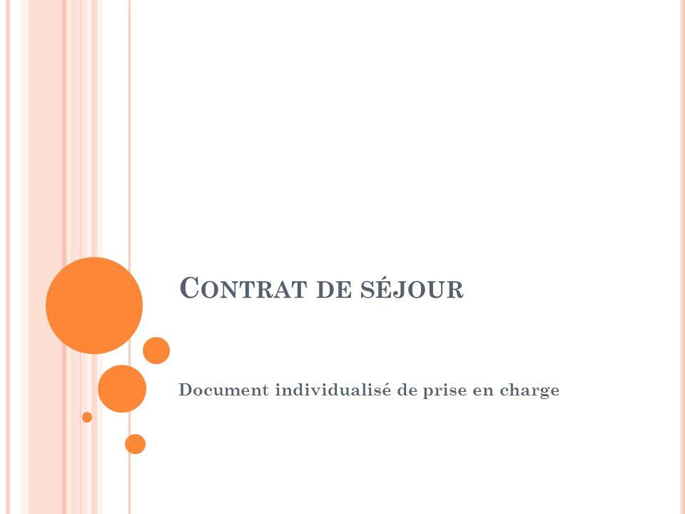 C ONTRAT DE SÉJOUR Document individualisé de prise en charge