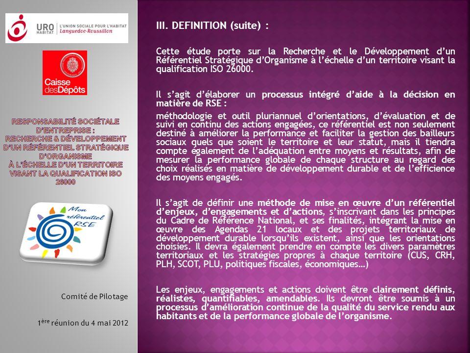 III. DEFINITION (suite) : Cette étude porte sur la Recherche et le Développement dun Référentiel Stratégique dOrganisme à léchelle dun territoire visa