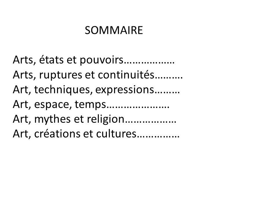 SOMMAIRE Arts, états et pouvoirs……………… Arts, ruptures et continuités……….