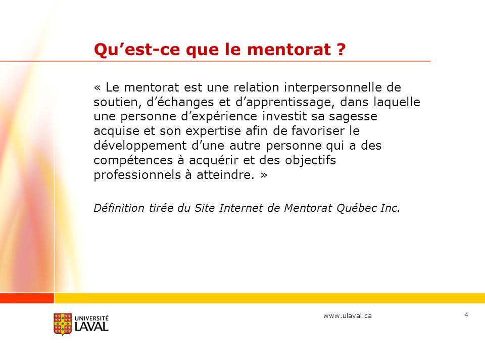 www.ulaval.ca 4 Quest-ce que le mentorat .