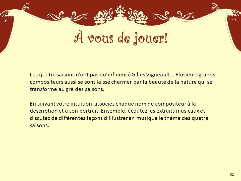 Les quatre saisons nont pas quinfluencé Gilles Vigneault...