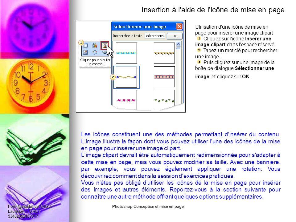 Insertion à l aide de l icône de mise en page Utilisation d une icône de mise en page pour insérer une image clipart Cliquez sur l icône Insérer une image clipart dans l espace réservé.