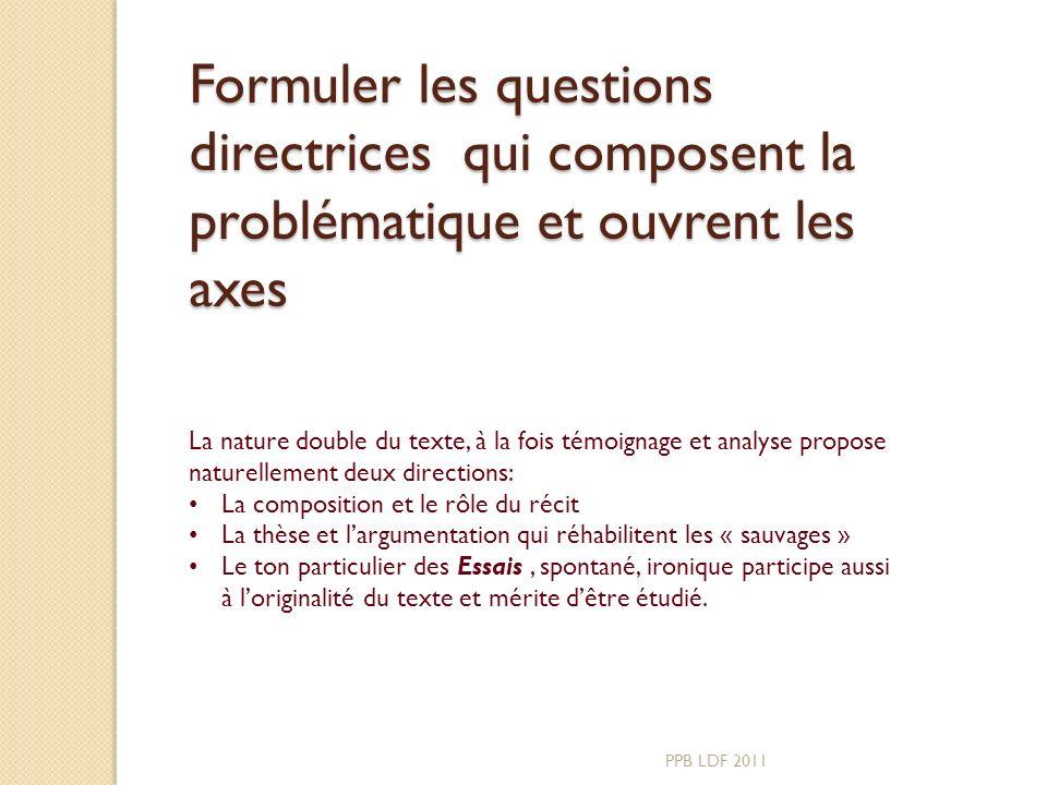 Axe1: quelle valeur a le récit dans cette page des Essais? PPB LDF 2011