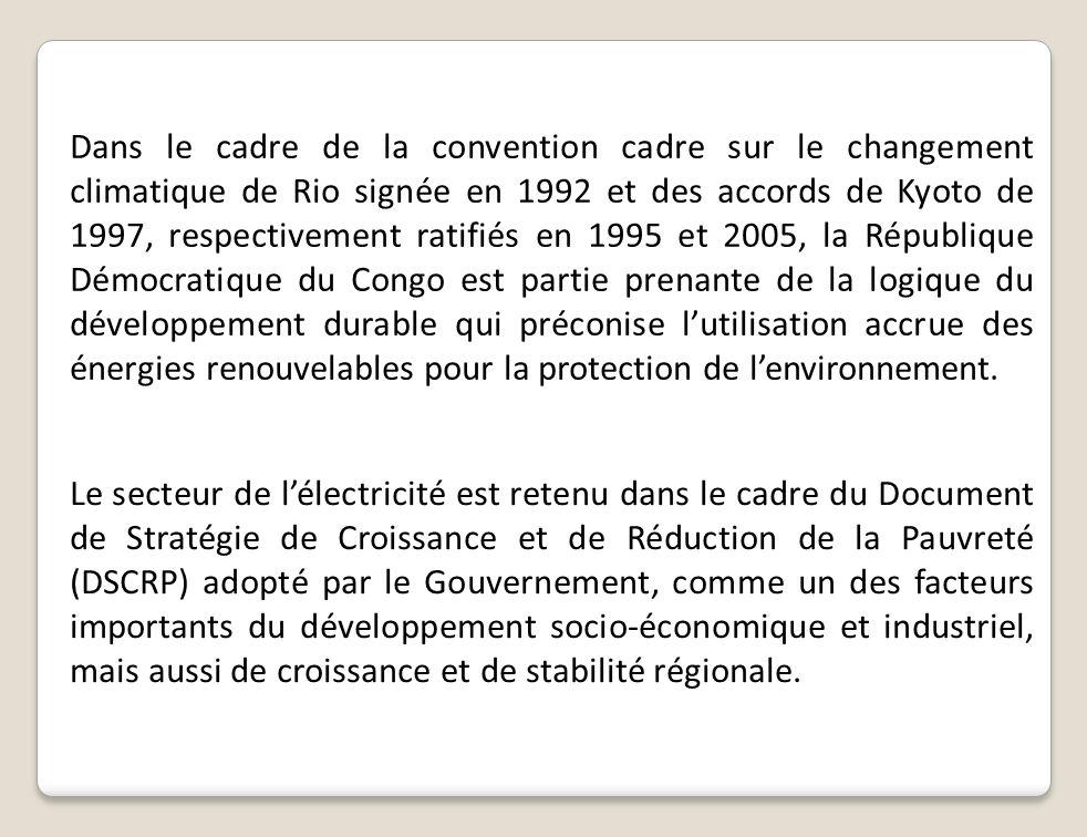 Dans le cadre de la convention cadre sur le changement climatique de Rio signée en 1992 et des accords de Kyoto de 1997, respectivement ratifiés en 19