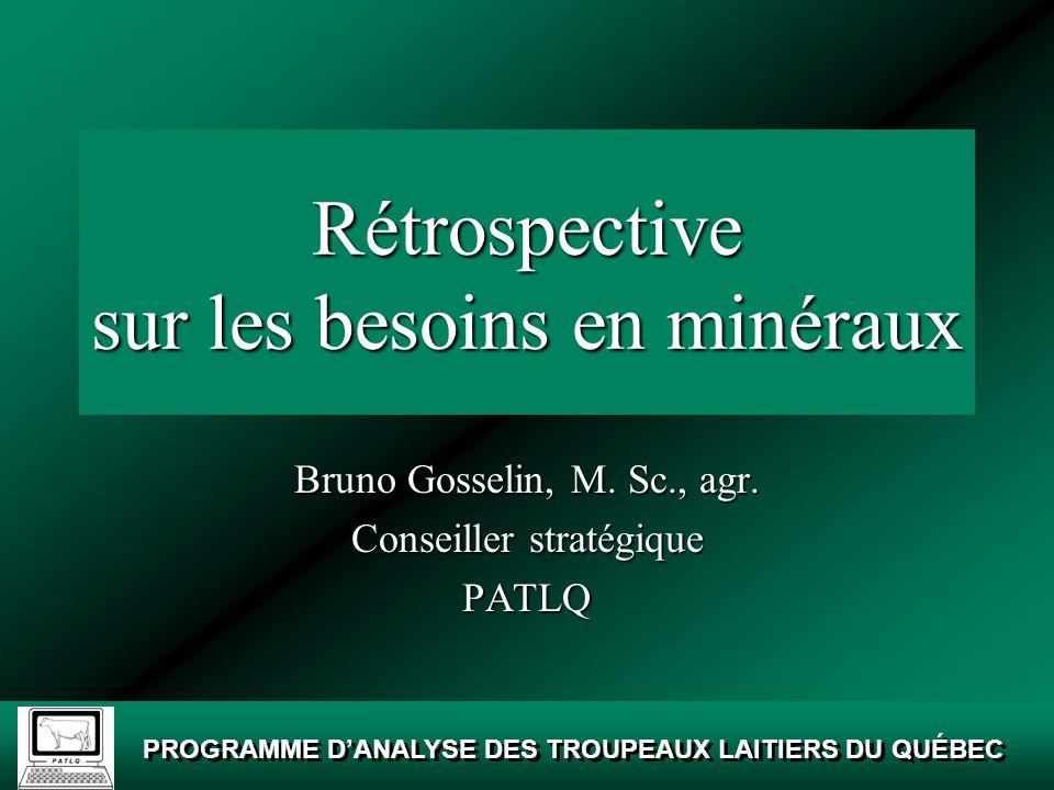 PROGRAMME DANALYSE DES TROUPEAUX LAITIERS DU QUÉBEC Minéraux organiques Source : Bulletin technique Zinpro corp.