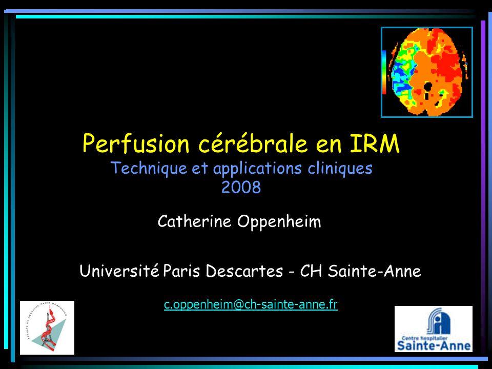 Mesure de perfusion en IRM Diffusion Signal=f(t)