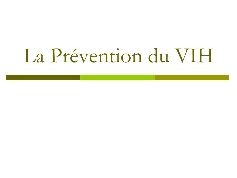 La Prévention du VIH