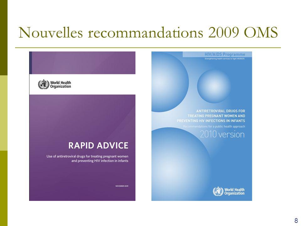 Nouvelles recommandations 2009 OMS 8