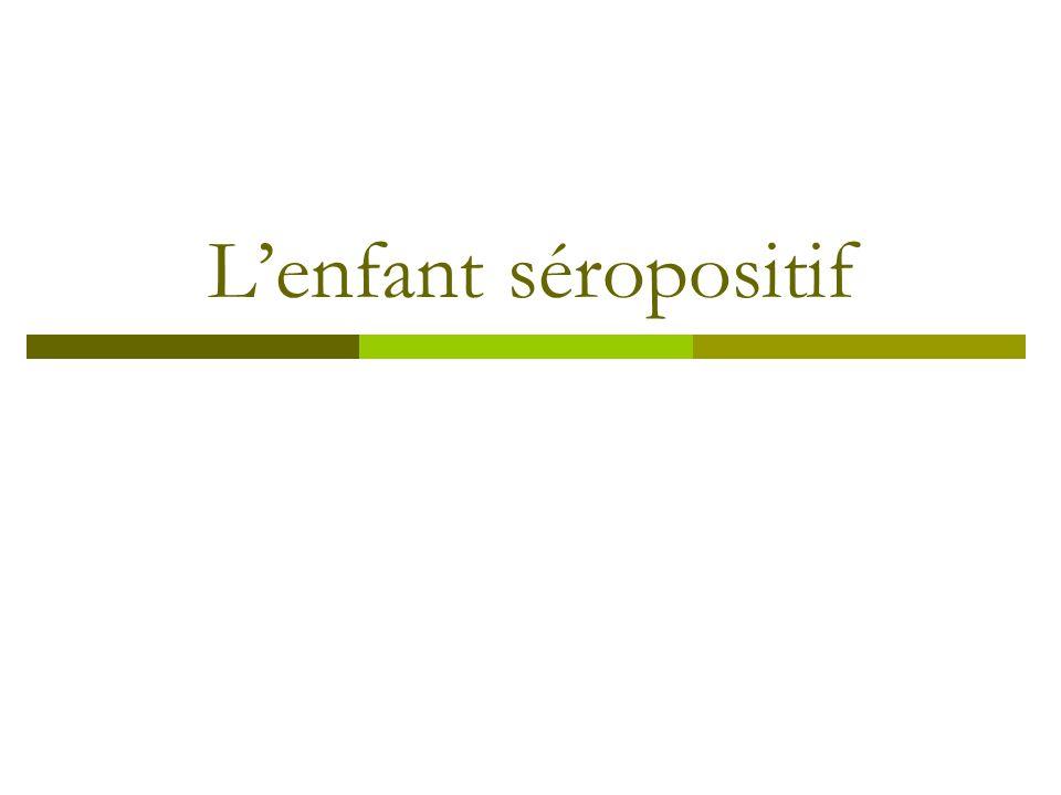 Lenfant séropositif