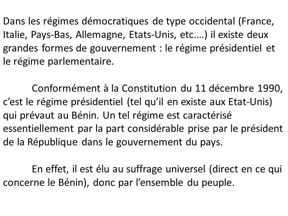 Dans les régimes démocratiques de type occidental (France, Italie, Pays-Bas, Allemagne, Etats-Unis, etc.…) il existe deux grandes formes de gouverneme