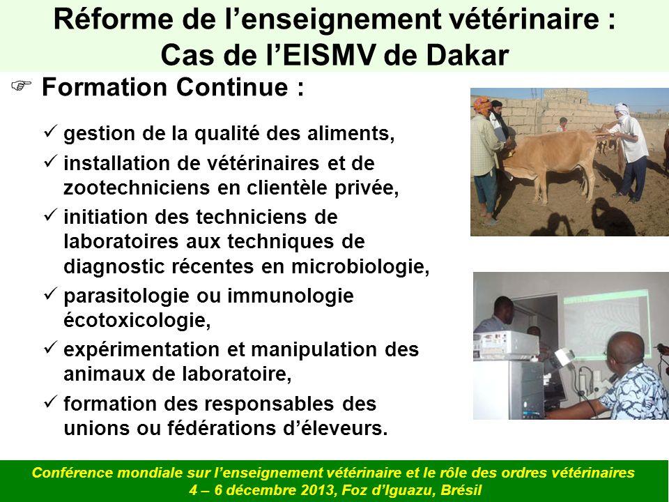 Formation Continue : gestion de la qualité des aliments, installation de vétérinaires et de zootechniciens en clientèle privée, initiation des technic