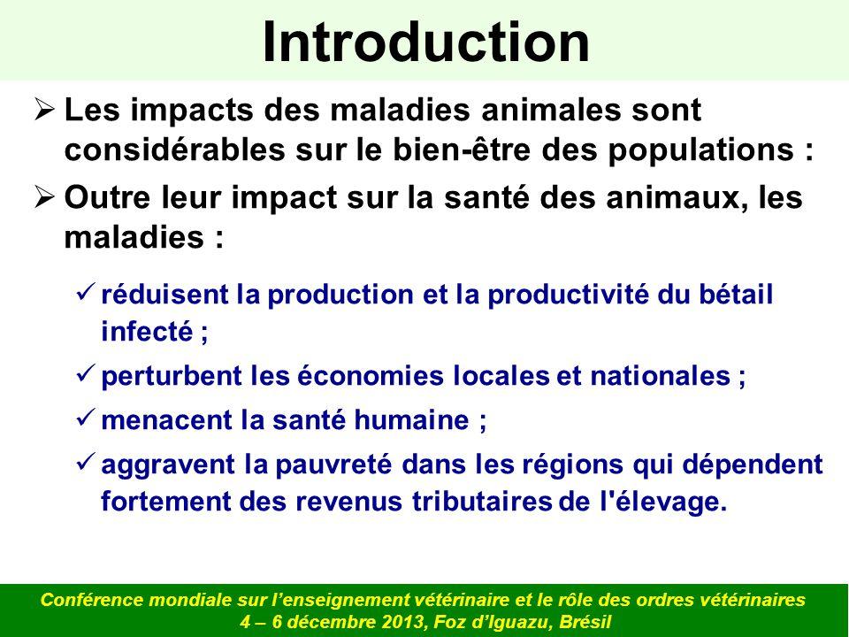 Les impacts des maladies animales sont considérables sur le bien-être des populations : Outre leur impact sur la santé des animaux, les maladies : réd