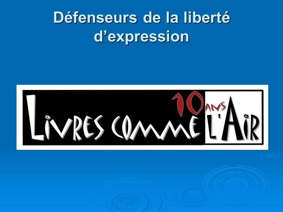 Défenseurs de la liberté dexpression