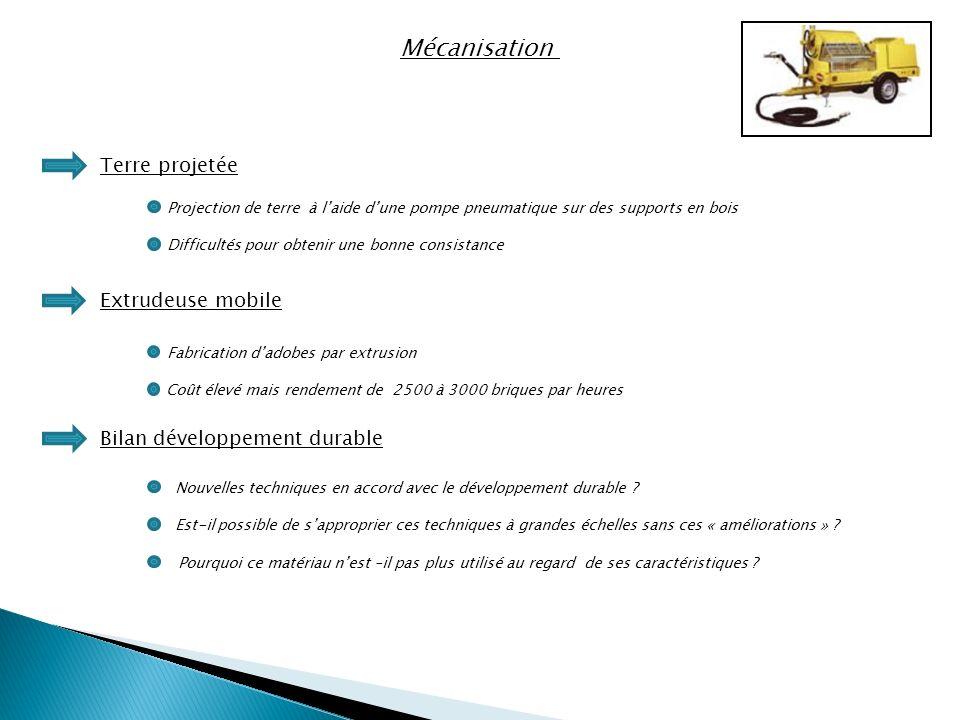 Mécanisation Terre projetée Extrudeuse mobile Bilan développement durable Nouvelles techniques en accord avec le développement durable .