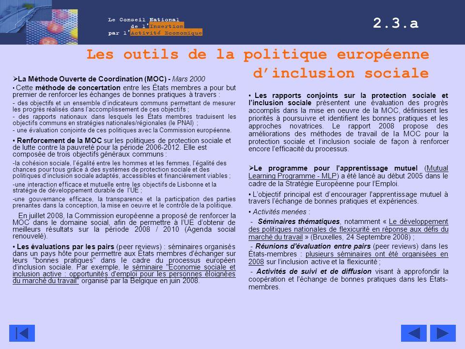 Les outils de la politique européenne dinclusion sociale Les rapports conjoints sur la protection sociale et linclusion sociale présentent une évaluat