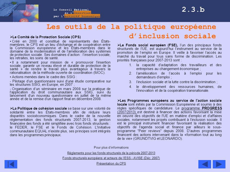 Les outils de la politique européenne dinclusion sociale Le Fonds social européen (FSE), lun des principaux fonds structurels de lUE, est aujourdhui l