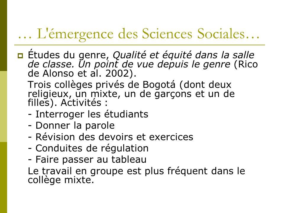 … L'émergence des Sciences Sociales… Études du genre, Qualité et équité dans la salle de classe. Un point de vue depuis le genre (Rico de Alonso et al