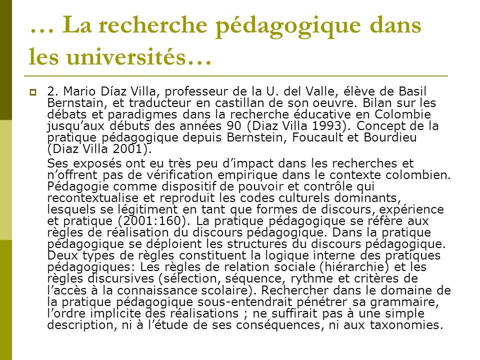 … La recherche pédagogique dans les universités… 2. Mario Díaz Villa, professeur de la U. del Valle, élève de Basil Bernstain, et traducteur en castil