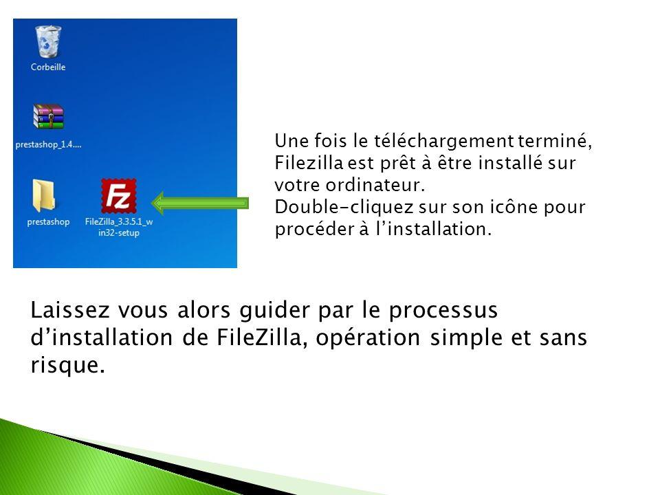 Une fois le téléchargement terminé, Filezilla est prêt à être installé sur votre ordinateur. Double-cliquez sur son icône pour procéder à linstallatio