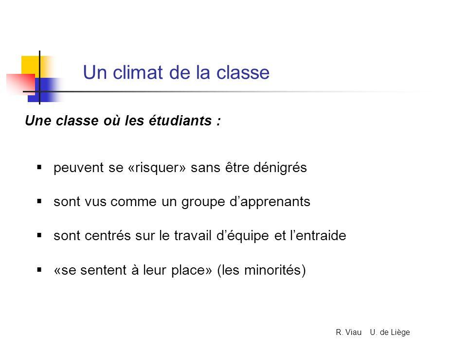 Un climat de la classe peuvent se «risquer» sans être dénigrés sont vus comme un groupe dapprenants sont centrés sur le travail déquipe et lentraide «