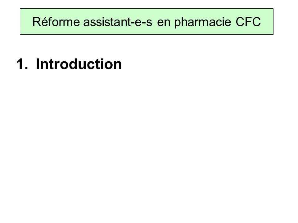 3. Dossier de formation Réforme assistant-e-s en pharmacie CFC
